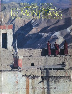 East of Lo Monthang, In the Land of Mustang, Peter Matthiessen, Photography Thomas Laird, Shambhala, Boston, 1995