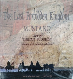 The Last Forbidden Kingdom, Mustang, Land of Tibetan Buddhism, Vanessa Schuubeque Boeye, Clara Marullo, Thames & Hudson, 1995